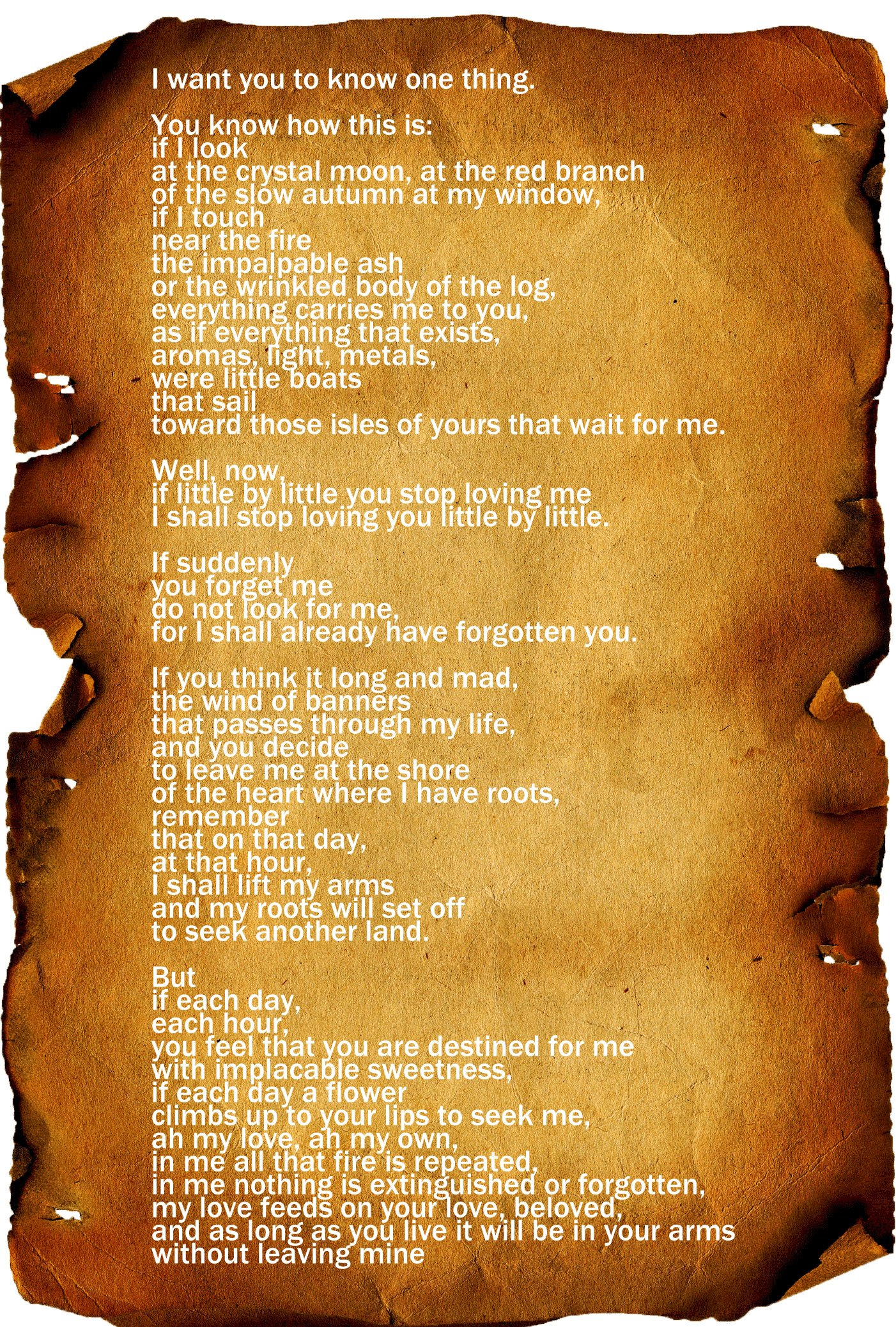 Poem by Pablo Neruda If you forget Pablo Neruda Inspirational Quote, Pablo Neruda Poem Pablo Neruda Art