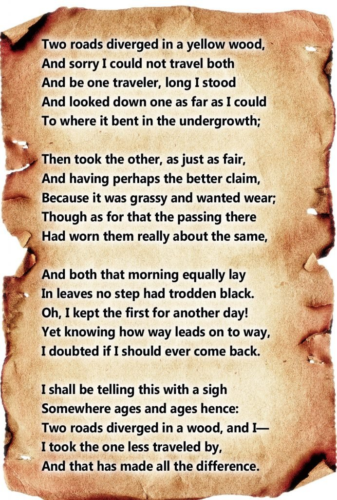 """The Road Not Taken"" by Robert Frost"